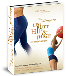 The Ultimate Leg Butt Hip and Thigh Makeover by Joey Atlas